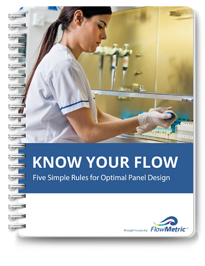 Know Your FlowKnow Your Flow - Five Rules for Optimal Flow Cytometry Panel Design