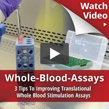 Watch Whole Blood Assay Video