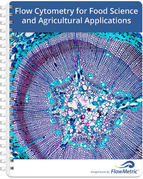 Flow Cytometry for Food Science and Agricultural Applications